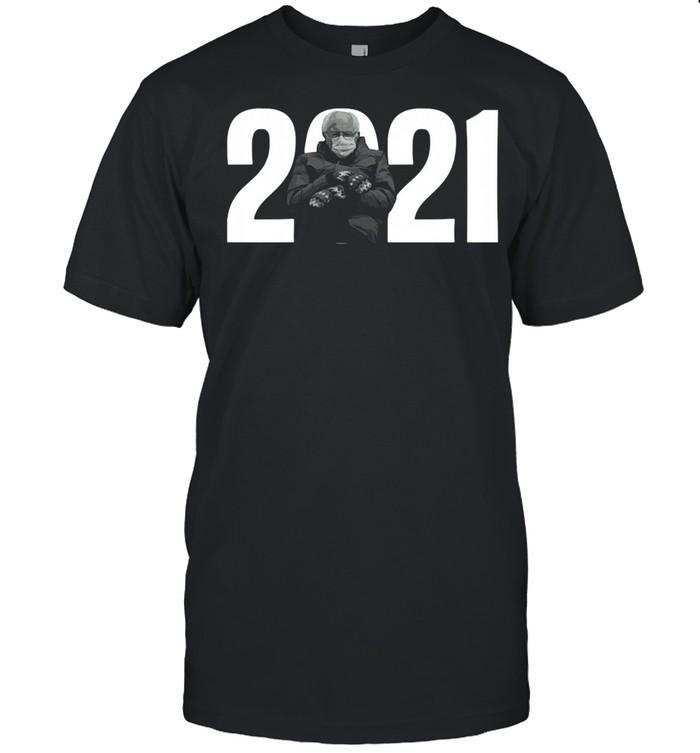 2021 Bernie Sanders Mittens Meme shirt