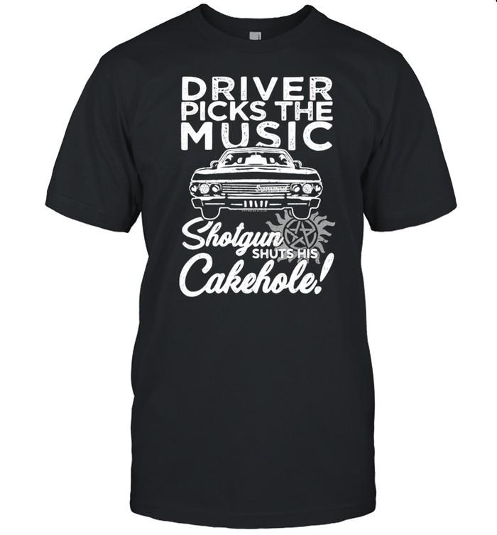 Driver Picks The Music Shotgun Shuts His Cakehole Car Supernatural John The Hunt shirt