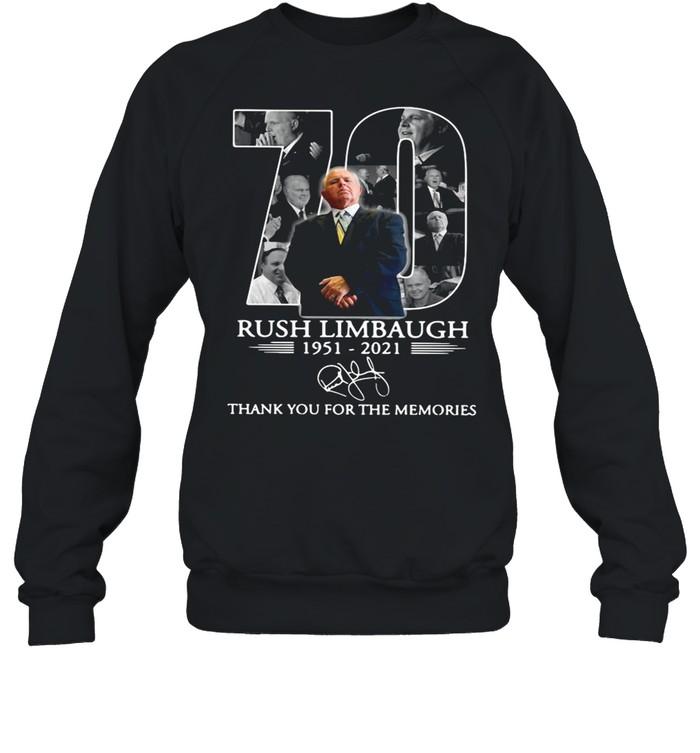 70 rip Rush Limbaugh 1951 2021 thank you for the memories shirt Unisex Sweatshirt
