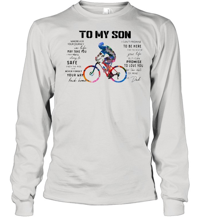 Cycling Dad To My Son Love You Colors shirt Long Sleeved T-shirt