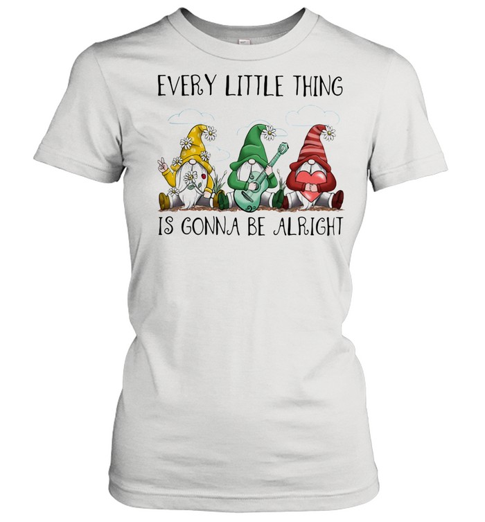 Every Little Thing Is Gonna Be Alright Drawf shirt Classic Women's T-shirt