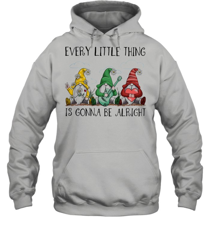 Every Little Thing Is Gonna Be Alright Drawf shirt Unisex Hoodie