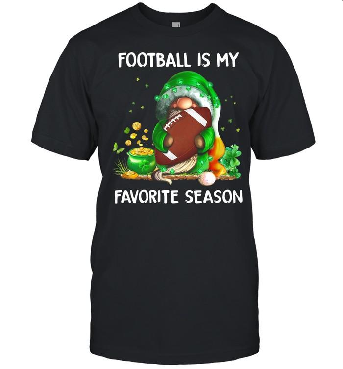 Gnome football is my favorite season St Patricks Day shirt