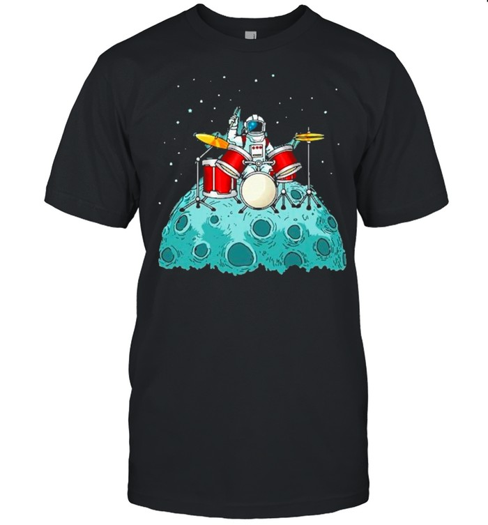 Astronaut Man Playing Drum On The Moon shirt