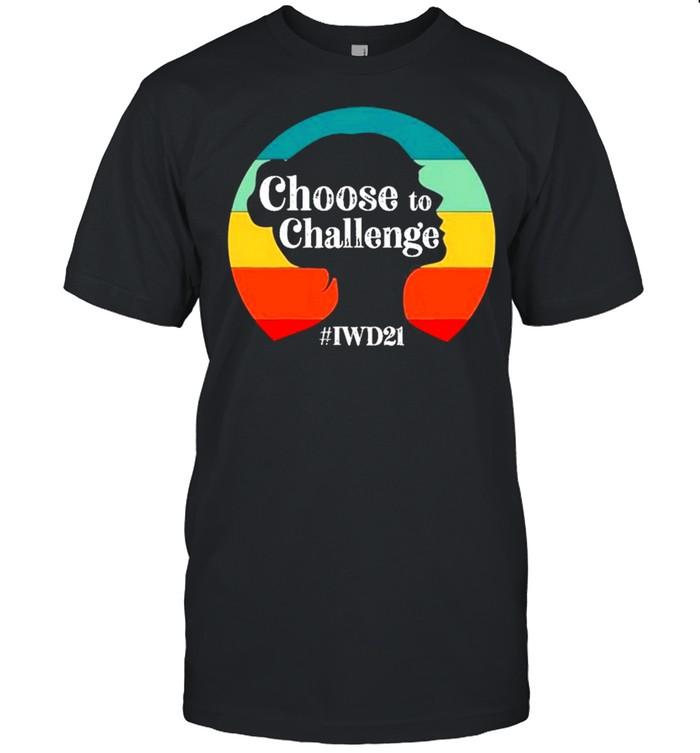 International Women's Day In 2020 Iwd Choosetochallenge Shirt