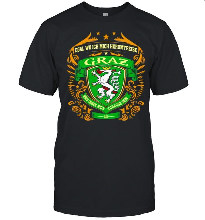 Logo Graz Wird Imeer Mein Zuhause Sein Shirt