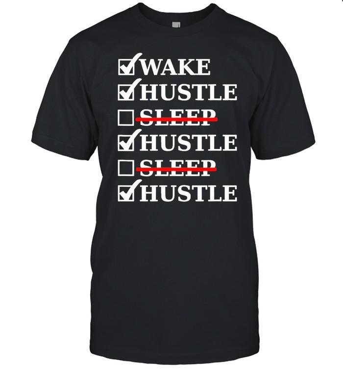 Hustle No Sleep Entrepreneur Hard Work Grind Money Shirt