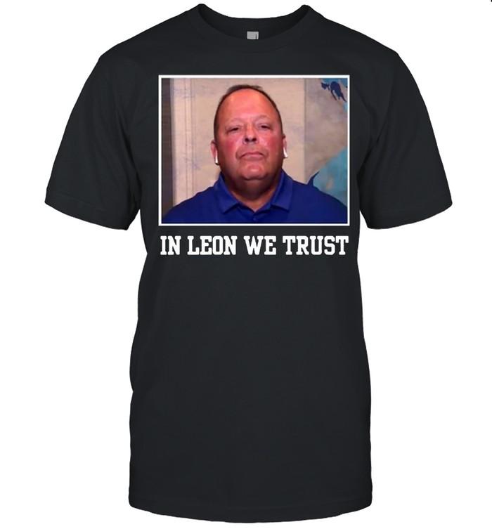 IN L WE TRUST shirt