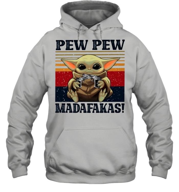 Retro Vintage Star Wars Baby Yoda Pew Pew Madafakas 2021 shirt Unisex Hoodie