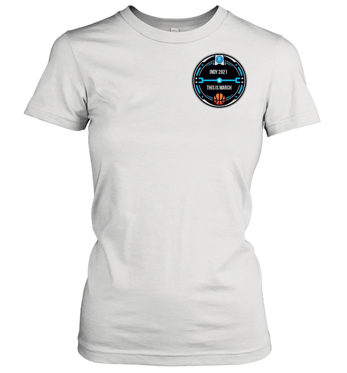 INDY 2021 THIS IS MARCH POCKET shirt Classic Women's T-shirt