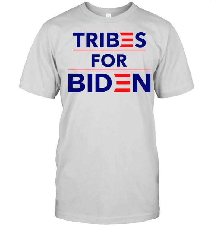 Tribes for biden wonderful shirt