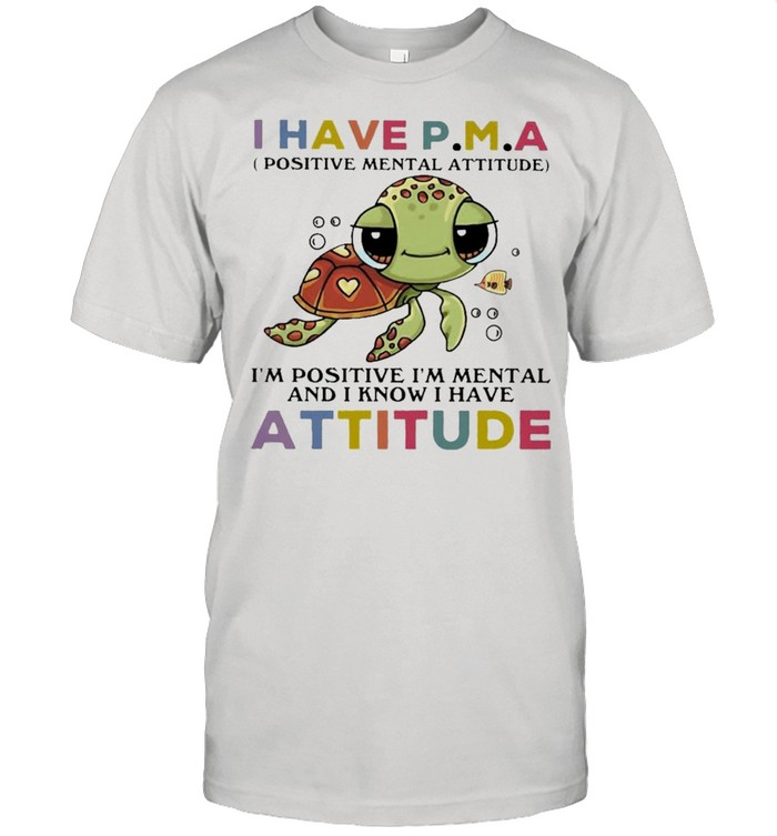 Turtle I Have Attitude Turtle Lovers Shirt