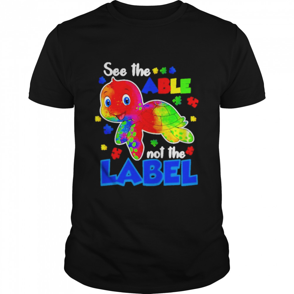 Turtle See The Able Not Label LGBT Shirt