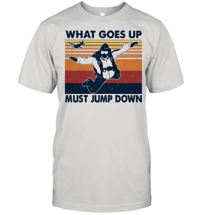 What goes up must jump down vintage shirt