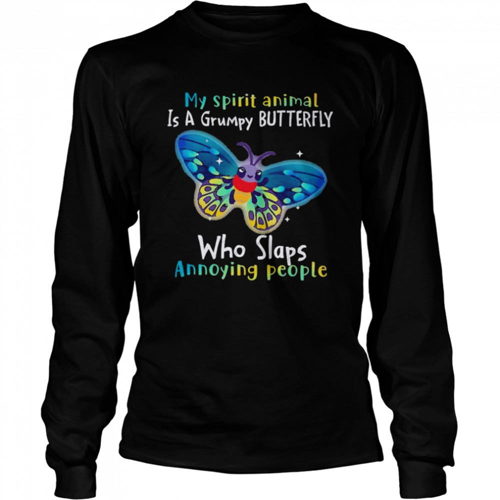 Butterfly Annoying People Insects Bugs Lovers  Long Sleeved T-shirt