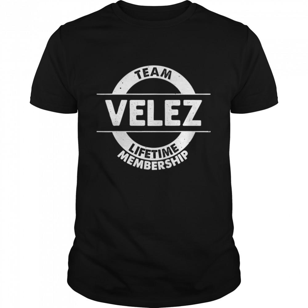 VELEZ Surname Family Birthday Reunion Idea Shirt