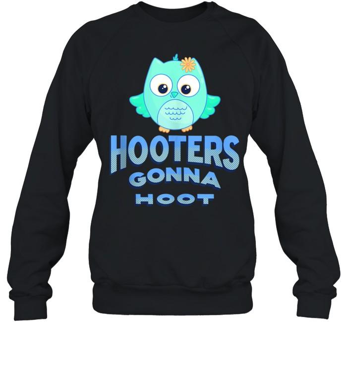 Hooters Gonna Hoot Owl Pun  Unisex Sweatshirt