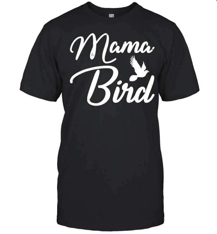 Mama Bird Mothers Day shirt