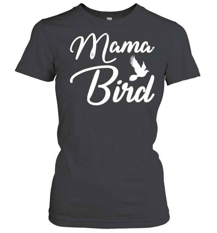 Mama Bird Mothers Day shirt Classic Women's T-shirt