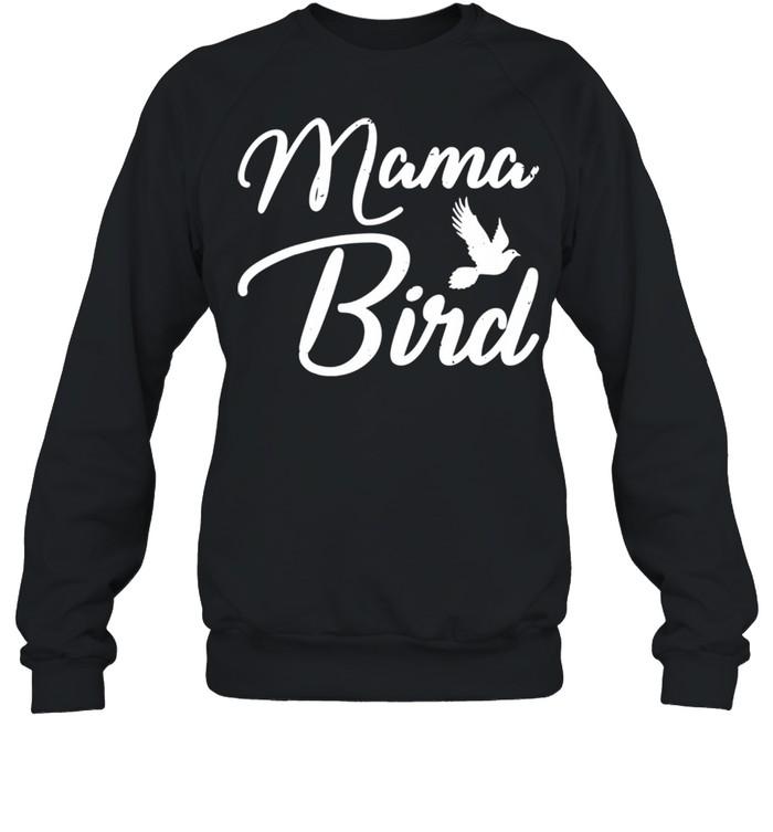 Mama Bird Mothers Day shirt Unisex Sweatshirt