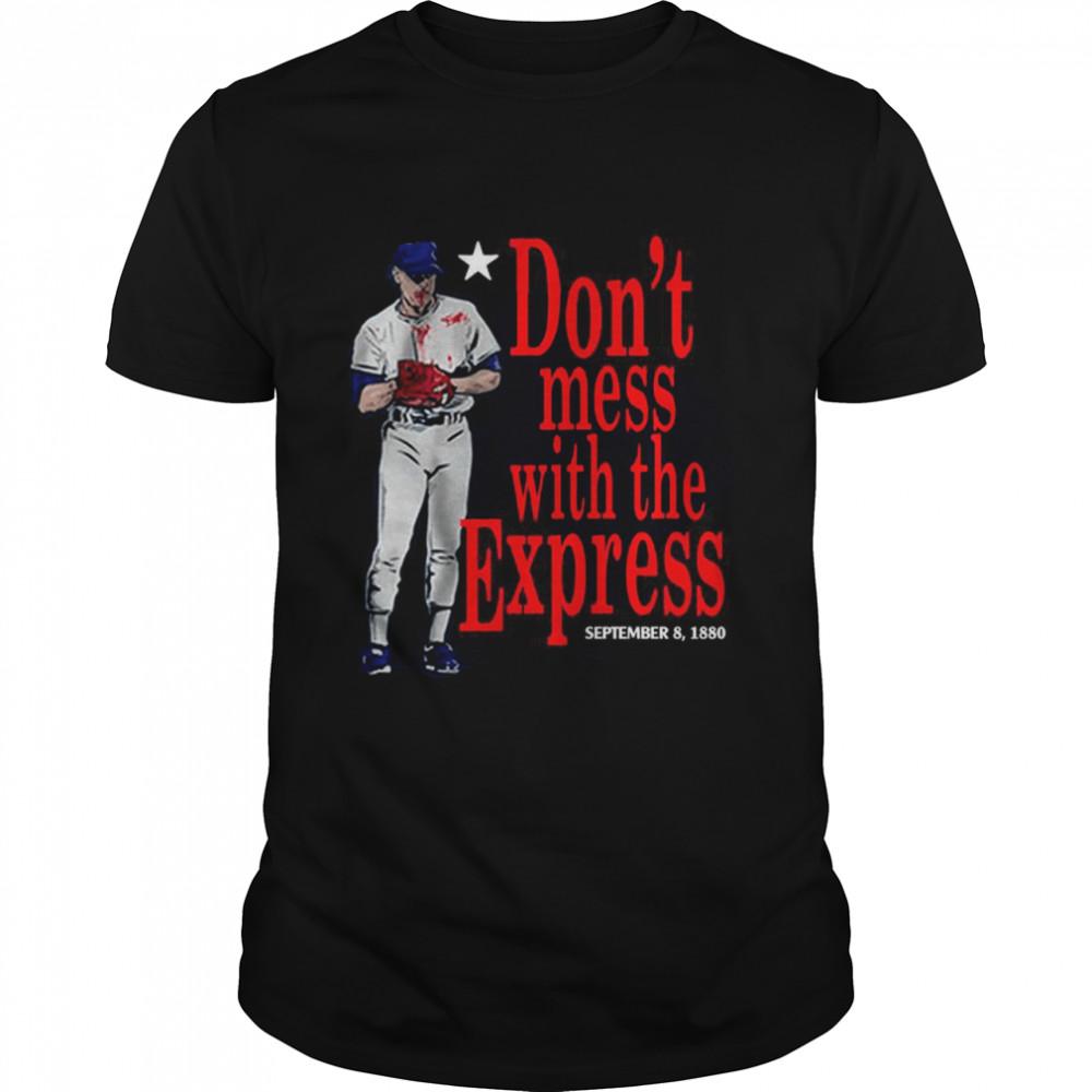 Nolan Ryan Don't Mess With The Express Texas shirt