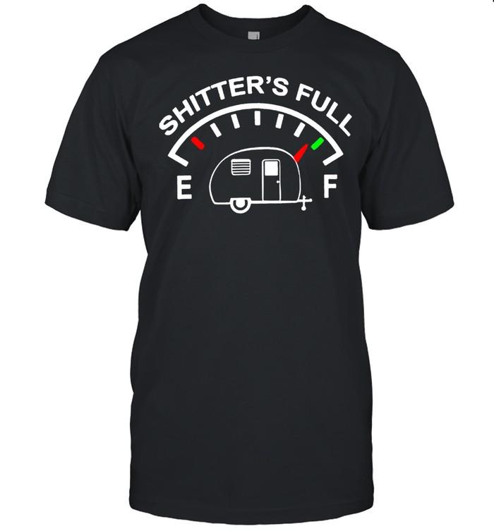 Shitter's full Shitters was full shirt