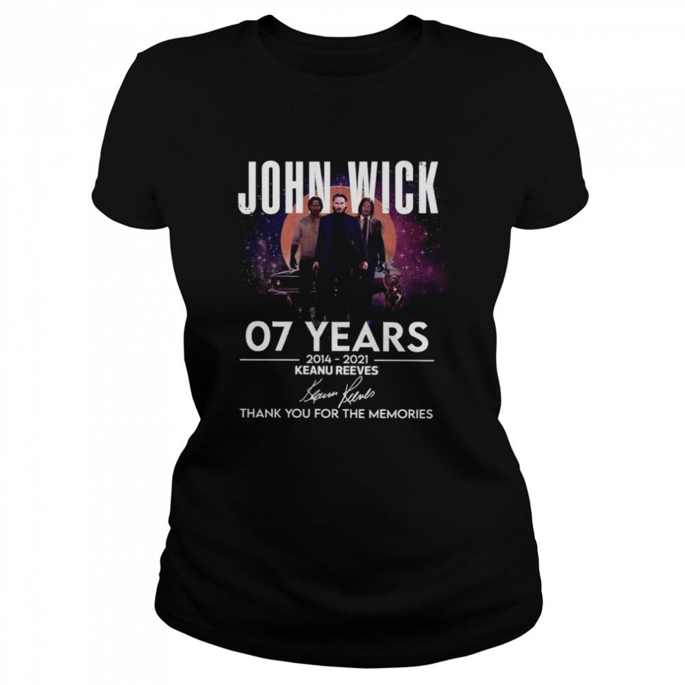 John WIck 07 years 2014 2021 Keanu Reeves thank you for the memories signatures shirt Classic Women's T-shirt