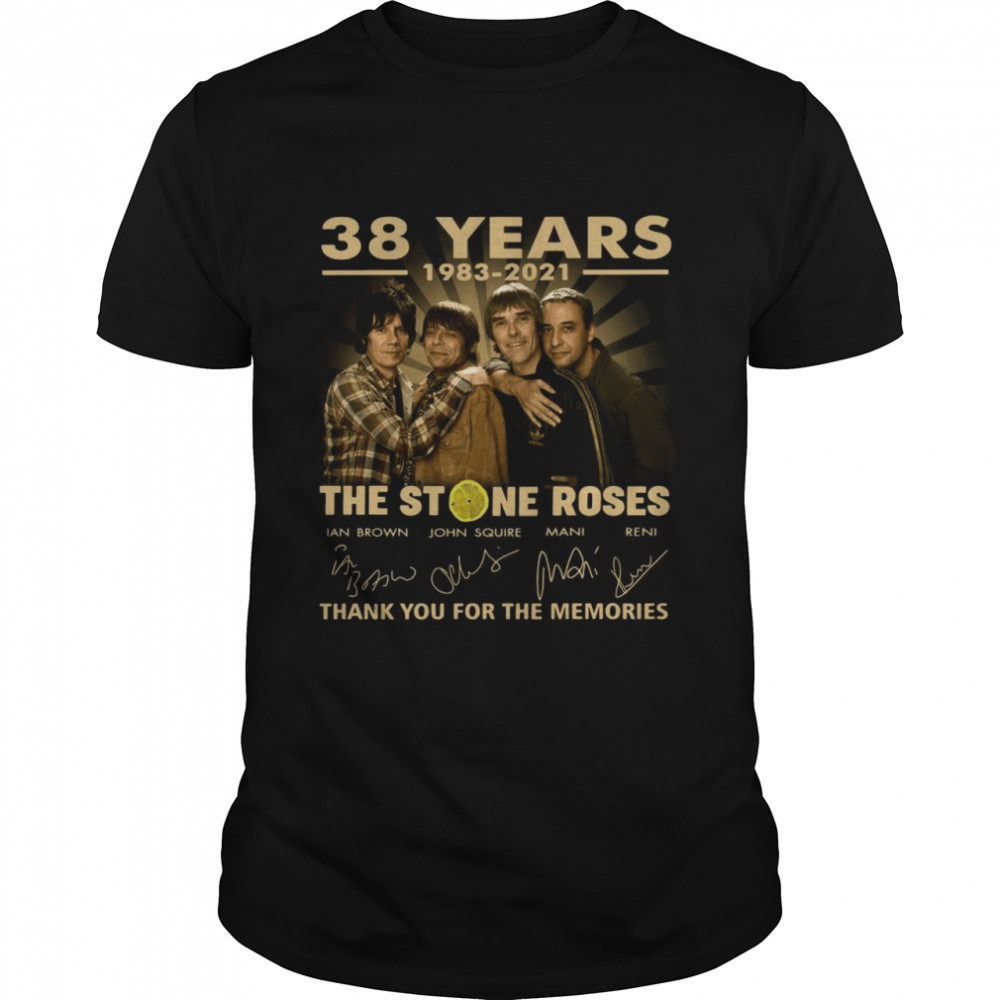 38 years 1983 2021 The Stone Roses thank you for the memories signatures shirt