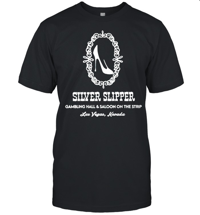 Silver Slipper gambling hall and saloon on the strip shirt