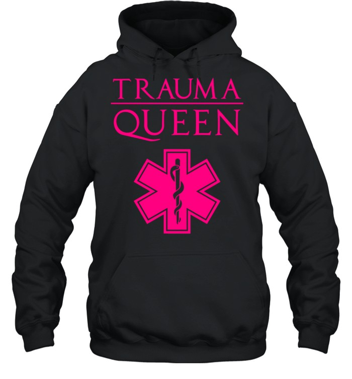 Trauma Queen Cool EMT Paramedic Saying  Unisex Hoodie