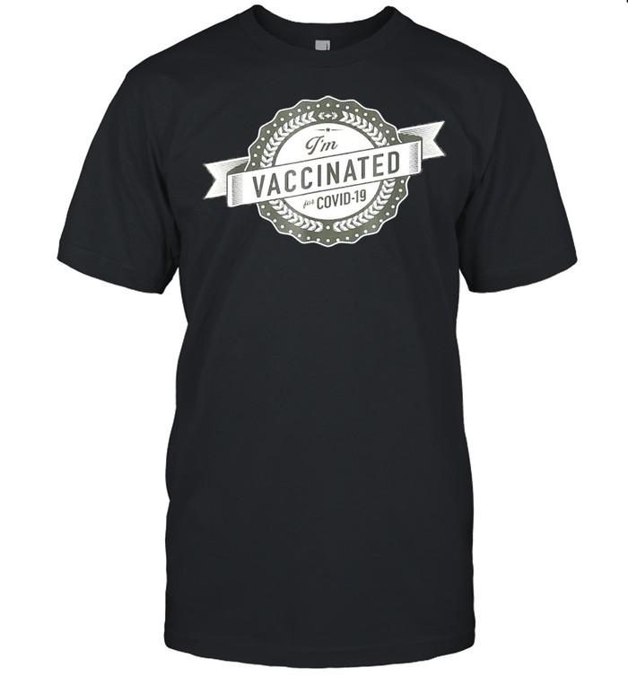 Im vaccinated shirt