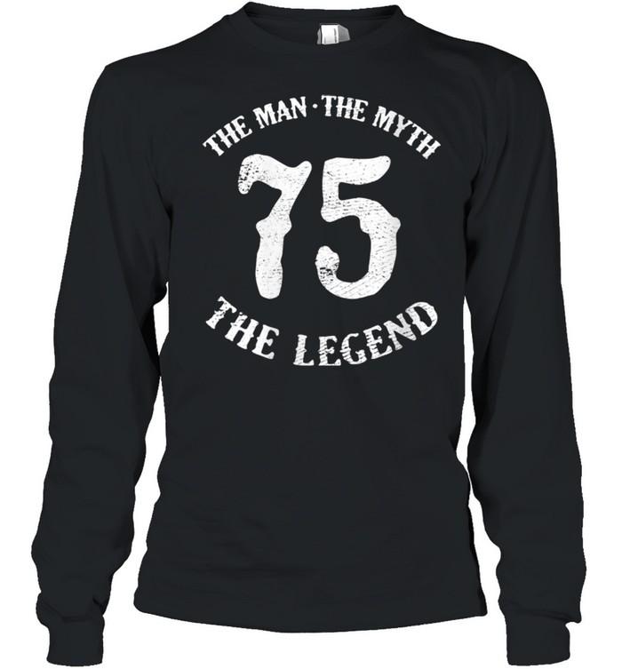 Womens Man Myth Legend 75th Birthday Number 75 Born In 1975 shirt Long Sleeved T-shirt