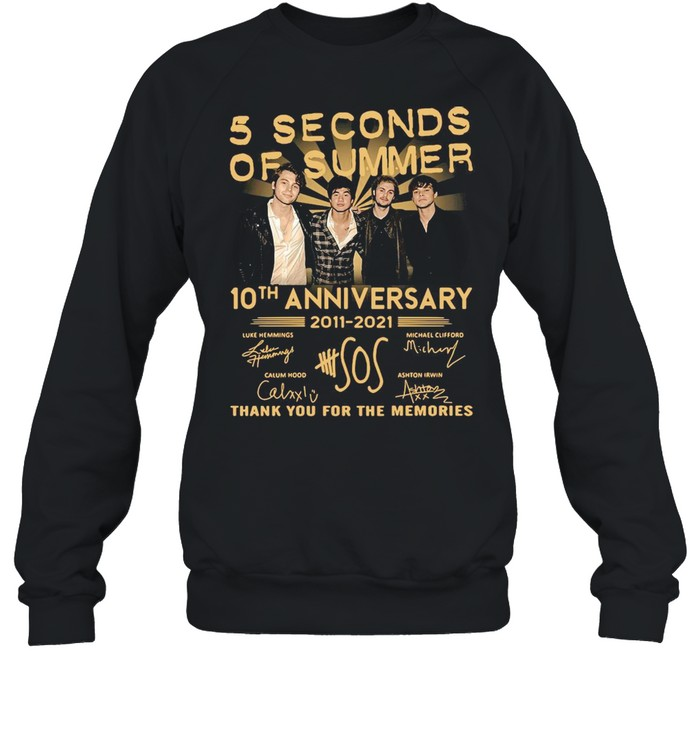 5 Seconds OF Summer 10th anniversary 2011-2021 signature thank you for the memories T-shirt Unisex Sweatshirt