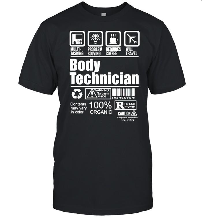 Body technician 100% organic shirt