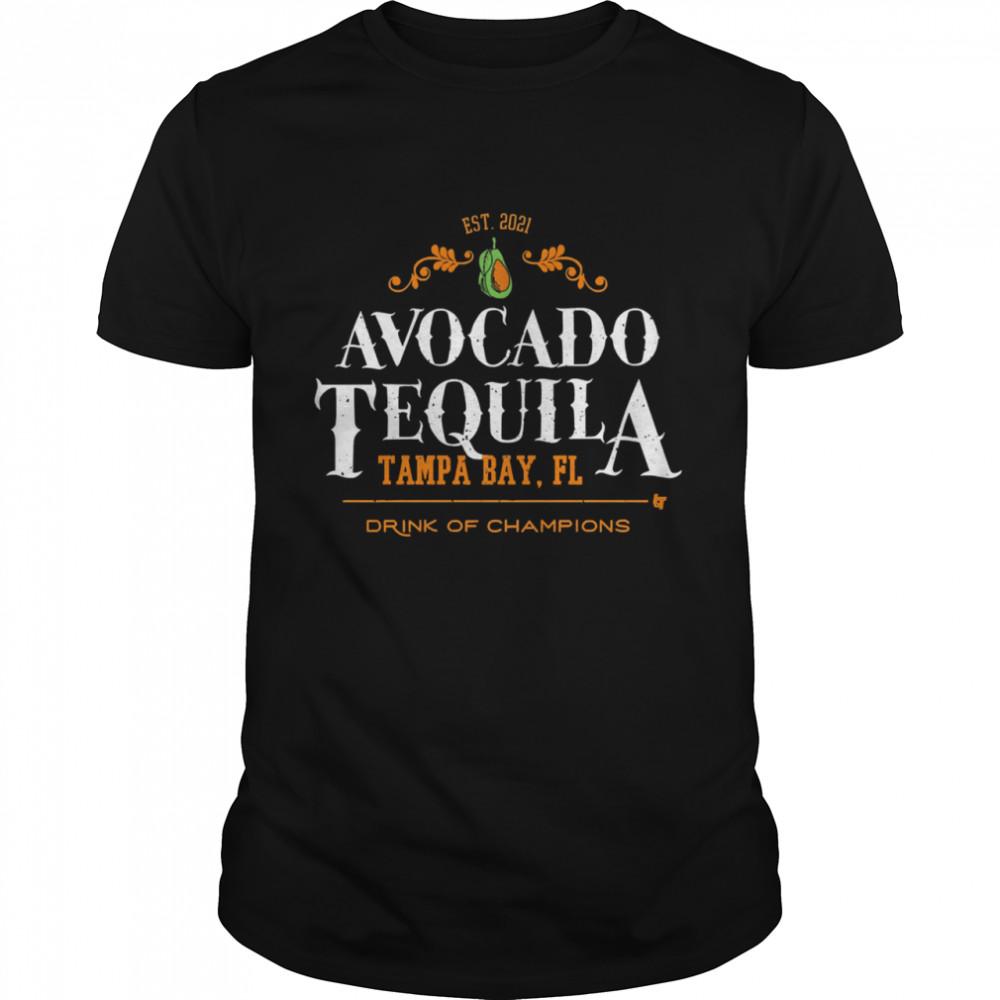 Avocado tequila tampa bay florida drink of champions shirt