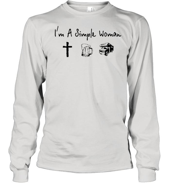 Im a simple woman cross beer car shirt Long Sleeved T-shirt