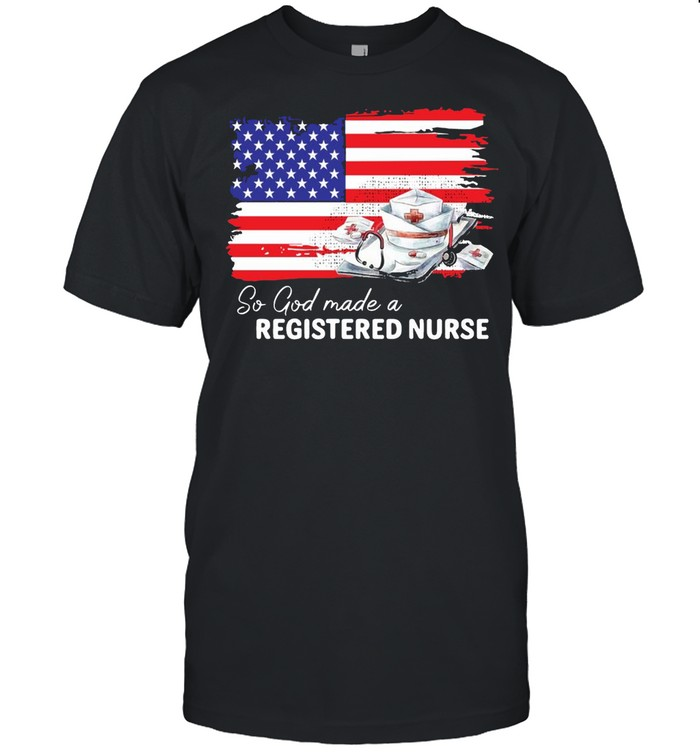 Nurse So God Made A Registered Nurse American Flag T-shirt Classic Men's T-shirt
