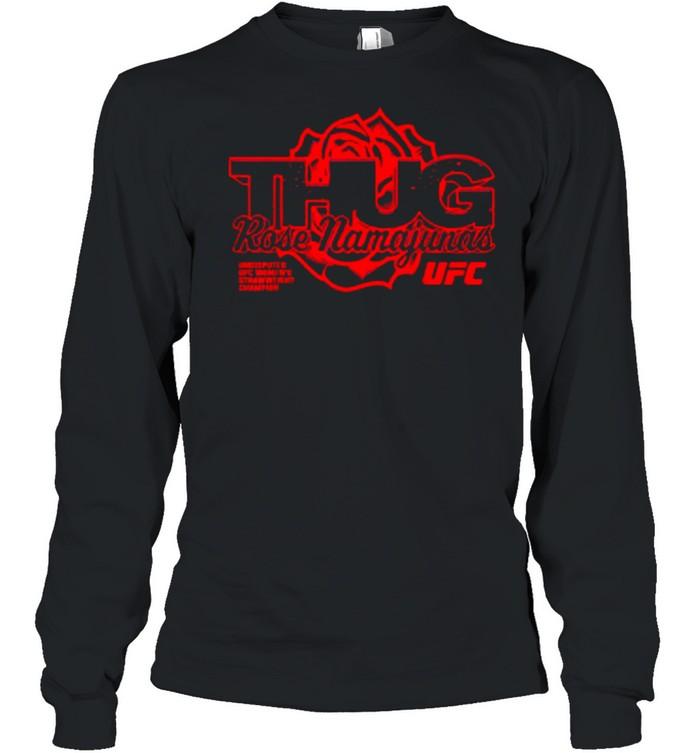 Rose Mamajunas Merch Thug Rose Strawweight Champion  Long Sleeved T-shirt