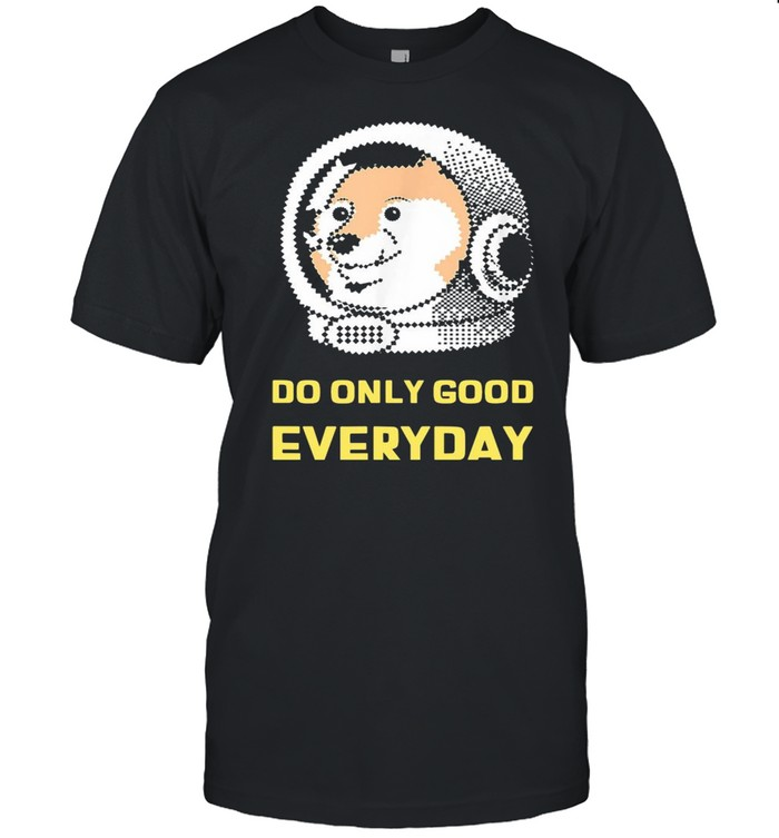 Do Only Good Everyday Dogecoin  Classic Men's T-shirt