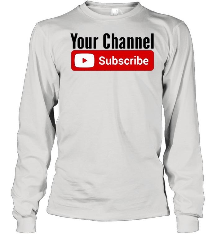 Subscribe YouTube shirt Long Sleeved T-shirt