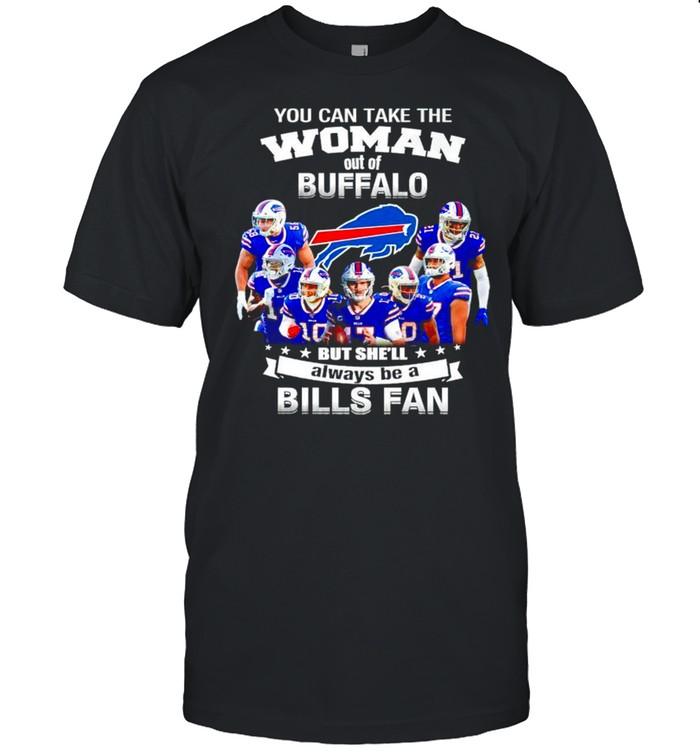 You can take the woman out of Buffalo but she'll always be a Bills fan shirt Classic Men's T-shirt