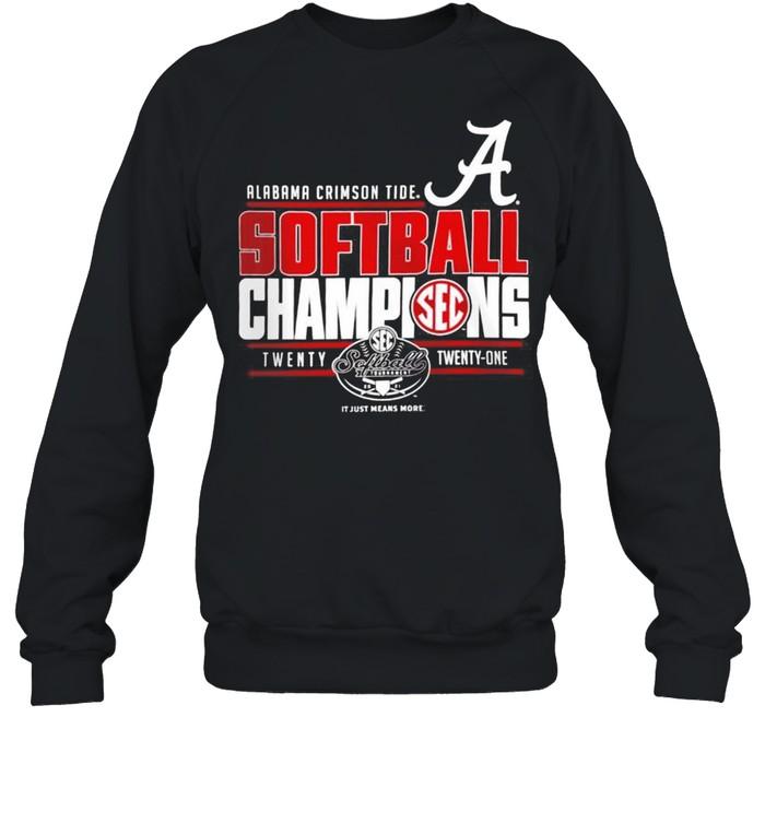 Alabama Crimson Tide 2021 SEC Softball Tournament Champions shirt Unisex Sweatshirt