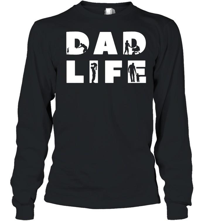 Dad life shirt Long Sleeved T-shirt