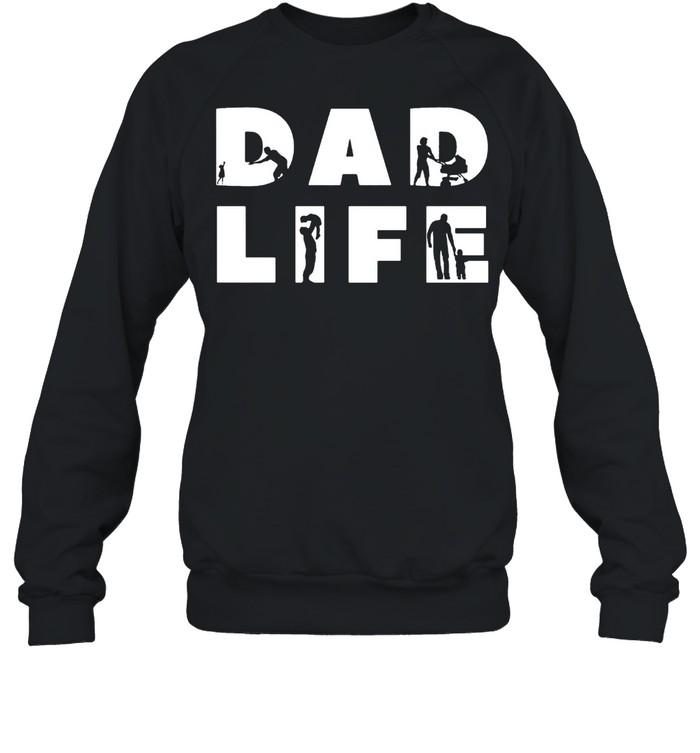 Dad life shirt Unisex Sweatshirt