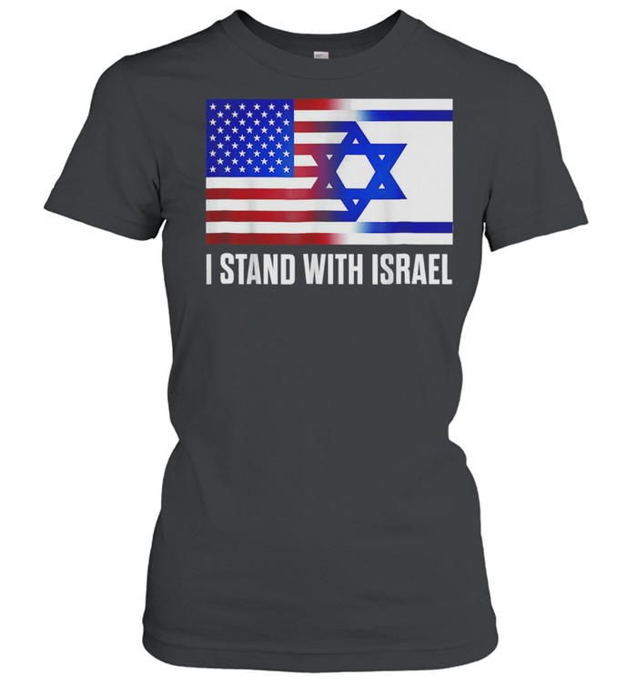 I Stand With Israel Patriotic USA Israel Flag shirt Classic Women's T-shirt