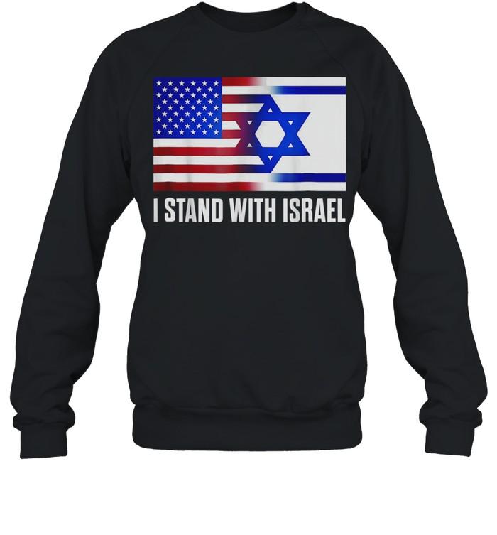 I Stand With Israel Patriotic USA Israel Flag shirt Unisex Sweatshirt