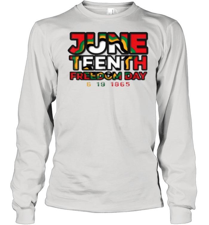 Juneteenth celebrating black freedom 1865 T- Long Sleeved T-shirt