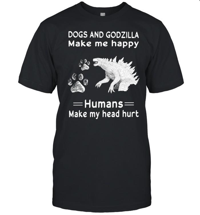 Dogs and Godzilla make me happy humans make my head hurt shirt Classic Men's T-shirt