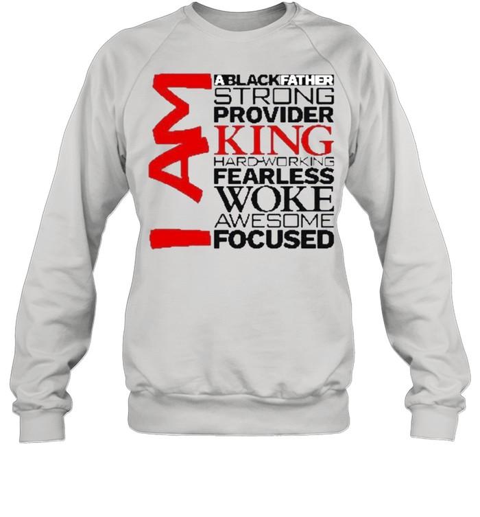 I am king dad inspired shirt Unisex Sweatshirt