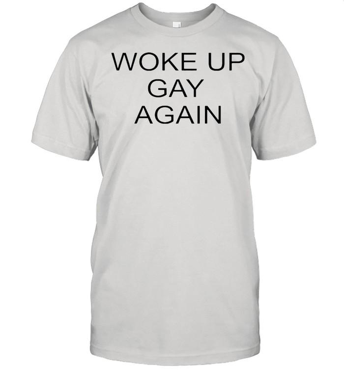 Woke up gay again shirt Classic Men's T-shirt